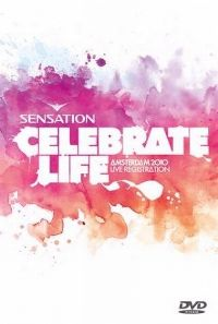 Cover  - Sensation Amsterdam 2010 - Celebrate Life [DVD]